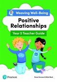 Weaving Well-Being Year 5 / P6 Positive Relationships Teacher Guide