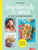 Vegetarisch trotz Familie (eBook, ePUB)