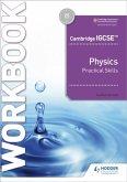 Cambridge IGCSE(TM) Physics Practical Skills Workbook