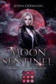 Moon Sentinel. Verräterin der Wächter (eBook, ePUB)