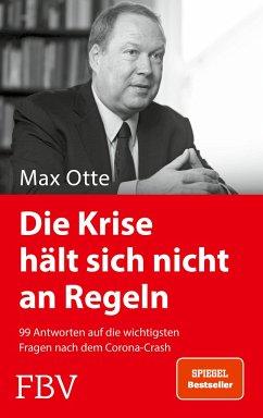 Die Krise hält sich nicht an Regeln - Otte, Max