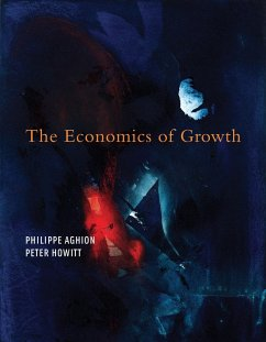 The Economics of Growth (eBook, ePUB) - Aghion, Philippe; Howitt, Peter W.
