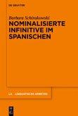 Nominalisierte Infinitive im Spanischen
