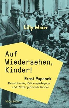 Auf Wiedersehen, Kinder! (eBook, ePUB) - Maier, Lilly