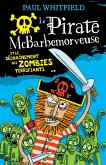 Le pirate McBarbemorveuse et le dechainement des zombies terrifiants (eBook, ePUB)
