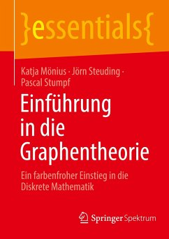 Einführung in die Graphentheorie - Mönius, Katja;Steuding, Jörn;Stumpf, Pascal