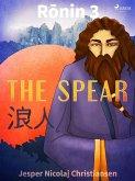 Ronin 3 - The Spear (eBook, ePUB)