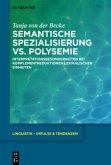 Semantische Spezialisierung vs. Polysemie