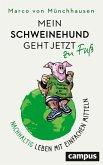Mein Schweinehund geht jetzt zu Fuß (eBook, PDF)