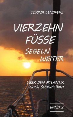 Vierzehn Füsse segeln weiter (eBook, ePUB)