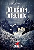 Morsure glaciale (eBook, ePUB)