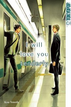 I will love you tenderly - Yoneda, Kou