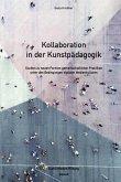Kollaboration in der Kunstpädagogik (eBook, PDF)