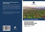 Klimawandel, Biodiversität und Agrarökologie