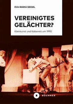 Vereinigtes Gelächter? (eBook, PDF) - Siegel, Eva-Maria