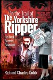 On the Trail of the Yorkshire Ripper (eBook, ePUB)