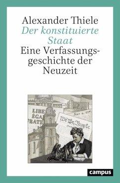 Der konstituierte Staat (eBook, PDF) - Thiele, Alexander