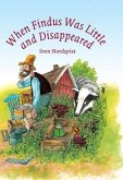 When Findus was little and Disappeared (eBook, ePUB)