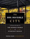 99% Invisible City (eBook, ePUB)