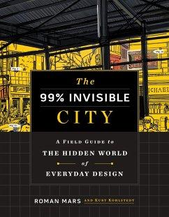 99% Invisible City (eBook, ePUB) - Mars, Roman