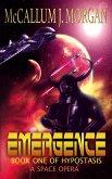 Emergence (Hypostasis: A Space Opera, #1) (eBook, ePUB)