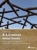 B.A.U.weisen – weise bauen (eBook, PDF)