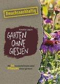 Garten ohne Gießen (eBook, PDF)