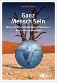 Ganz Mensch Sein (eBook, PDF)