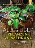 Alles über Pflanzenvermehrung (eBook, PDF)