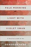 Pale Morning Light with Violet Swan (eBook, ePUB)