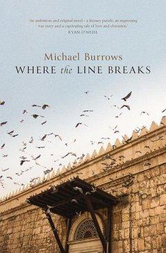 Where the Line Breaks - Burrows, Michael