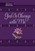 God Is Always with Me: 365 Daily Devotions