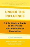 Under the Influence: A Life-Saving Approach to Alcoholism