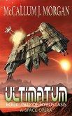 Ultimatum (Hypostasis: A Space Opera, #2) (eBook, ePUB)