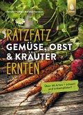 Ratzfatz Gemüse, Obst & Kräuter ernten (eBook, PDF)