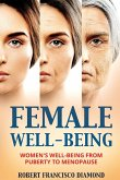 Female Well-Being: Women's well-being from puberty to menopause