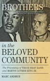 Brothers in the Beloved Community: The Friendship of Thich Nhat Hanh and Martin Luther King Jr.