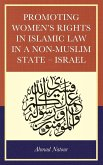 Promoting Women's Rights in Islamic Law in a Non-Muslim State - Israel