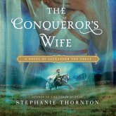 The Conqueror's Wife Lib/E: A Novel of Alexander the Great
