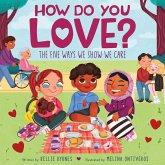 How Do You Love?