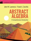 Abstract Algebra: A Comprehensive Introduction