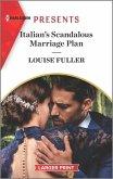 Italian's Scandalous Marriage Plan: An Uplifting International Romance