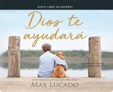 Dios Te Ayudará (God Will Help You): Everyday Magic That Works