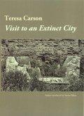 Visit to an Extinct City