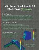 SolidWorks Simulation 2021 Black Book (Colored)