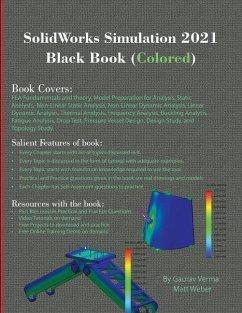 SolidWorks Simulation 2021 Black Book (Colored) - Verma, Gaurav; Weber, Matt