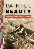 Painful Beauty: Tlingit Women, Beadwork, and the Art of Resilience