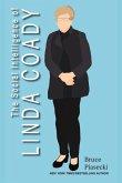 The Social Intelligence of Linda Coady, 1