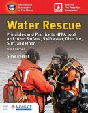 Water Rescue: Principles and Practice to Nfpa 1006 and 1670: Surface, Swiftwater, Dive, Ice, Surf, and Flood (Includes Navigate Advantage Access)