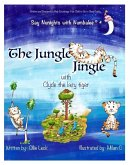 The Jungle Jingle with Clyde the Lazy Tiger: Helps encourage your child to drift off to sleep easily
